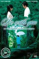 Be with You (Ima, Ai ni Yukimasu)