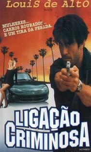 Ligação Criminosa - Poster / Capa / Cartaz - Oficial 1