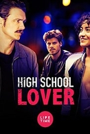 Um Amor Perigoso (High School Lover)