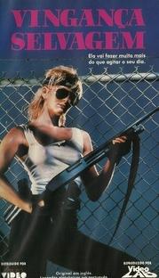 Vingança Selvagem - Poster / Capa / Cartaz - Oficial 1
