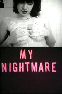 My Nightmare - Poster / Capa / Cartaz - Oficial 1