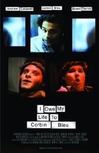 I Owe My Life to Corbin Bleu - Poster / Capa / Cartaz - Oficial 1