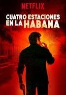 Quatro estações em Havana (Cuatro estaciones en La Habana)