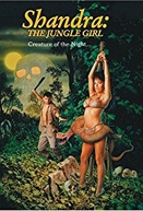 Shandra: The Jungle Gir (Shandra: The Jungle Gir)