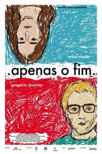 Apenas o Fim - Poster / Capa / Cartaz - Oficial 1