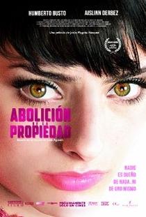 Abolición de la Propiedad - Poster / Capa / Cartaz - Oficial 1