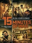 15 Minutos de Guerra (L'intervention)