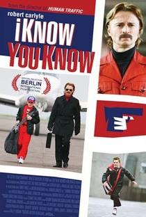 I Know You Know - Poster / Capa / Cartaz - Oficial 1