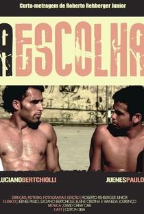 A Escolha - Poster / Capa / Cartaz - Oficial 1