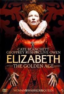 Elizabeth - A Era de Ouro - Poster / Capa / Cartaz - Oficial 6
