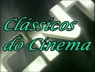 Clássicos do Cinema (Rede CNT) (Clássicos do Cinema (Rede CNT))