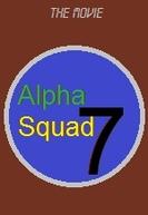 Alpha Squad Seven (Alpha Squad Seven)