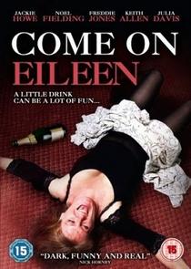 Come on Eileen - Poster / Capa / Cartaz - Oficial 1