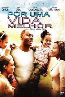 Por Uma Vida Melhor  - Poster / Capa / Cartaz - Oficial 5