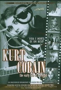 Kurt Cobain - Vida e Morte de um Mito  - Poster / Capa / Cartaz - Oficial 1