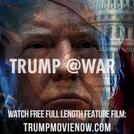Trump @War (Trump @War)