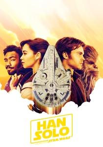 Han Solo: Uma História Star Wars - Poster / Capa / Cartaz - Oficial 23