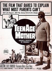 Teenage Mother - Poster / Capa / Cartaz - Oficial 1