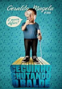 Ceguinho Chutando o Balde - Poster / Capa / Cartaz - Oficial 1