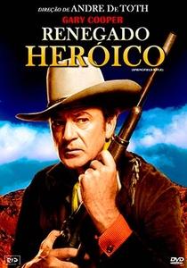 Renegado Heróico - Poster / Capa / Cartaz - Oficial 3