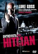 Entrevista Com Hitman  (Interview with a Hitman)