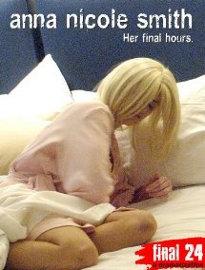 As Últimas Horas de Anna Nicole Smith - Poster / Capa / Cartaz - Oficial 1