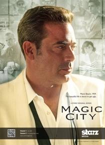 Magic City (1ª Temporada) - Poster / Capa / Cartaz - Oficial 2
