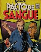 Pacto de Sangue (1ª Temporada) (Pacto de Sangue (1ª Temporada))