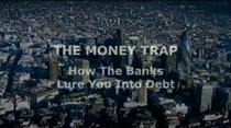 The Money Trap - How The Banks Lure You Into Debt - Poster / Capa / Cartaz - Oficial 1