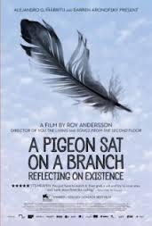 Um Pombo Pousou Num Galho Refletindo Sobre a Existência - Poster / Capa / Cartaz - Oficial 4