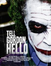 Tell Gordon Hello - Poster / Capa / Cartaz - Oficial 1