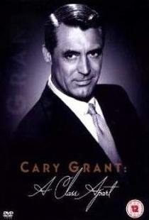 Cary Grant: Uma outra Classe - Poster / Capa / Cartaz - Oficial 1