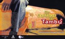 No Repique do Tambú – O Batuque de Umbigada Paulista - Poster / Capa / Cartaz - Oficial 1