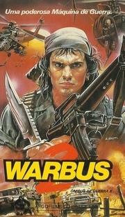 Warbus 2 - Ônibus de Guerra II - Poster / Capa / Cartaz - Oficial 1
