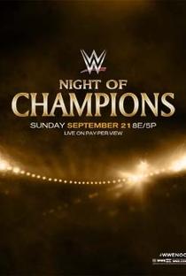 WWE Night of Champions - 2014 - Poster / Capa / Cartaz - Oficial 1