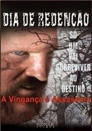 Dia de Redenção - A Vingança é Assassina - Poster / Capa / Cartaz - Oficial 1