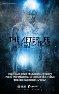 The Afterlife Investigations - Poster / Capa / Cartaz - Oficial 1
