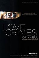 Crimes de Amor em Kabul (Love Crimes Of Kabul)