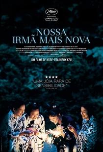 Nossa Irmã Mais Nova - Poster / Capa / Cartaz - Oficial 3