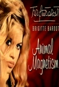 Brigitte Bardot: Magnetismo Animal  - Poster / Capa / Cartaz - Oficial 1