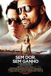 Sem Dor, Sem Ganho - Poster / Capa / Cartaz - Oficial 5