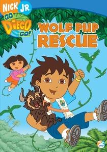 Go Diego Go! O Resgate do Lobo - Poster / Capa / Cartaz - Oficial 1