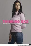 Pensando XXX (Thinking XXX)