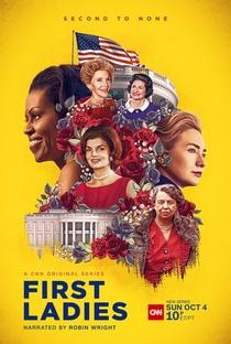First Ladies (1ª Temporada) - Poster / Capa / Cartaz - Oficial 1