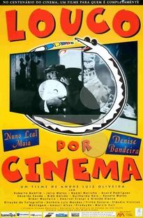 Louco Por Cinema - Poster / Capa / Cartaz - Oficial 1
