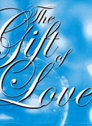 O Dom do Amor  (The Gift of Love)