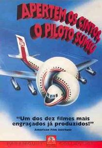 Apertem os Cintos... O Piloto Sumiu - Poster / Capa / Cartaz - Oficial 2