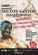 Encontro com Milton Santos: O Mundo Global Visto do Lado de Cá (Encontro com Milton Santos ou O Mundo Global Visto do Lado de Cá)