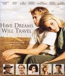 Em Busca da Felicidade (Have Dreams, Will Travel)