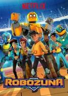 Robozuna (1ª Temporada) (Robozuna (Season 1))
